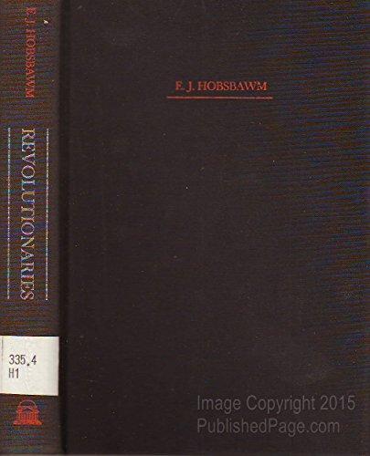 9780394487755: Revolutionaries; contemporary essays
