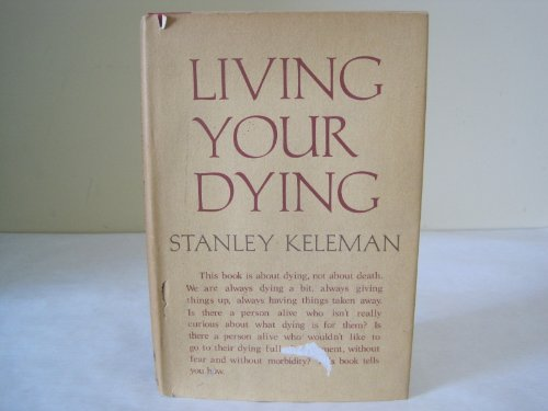9780394487878: Living your dying