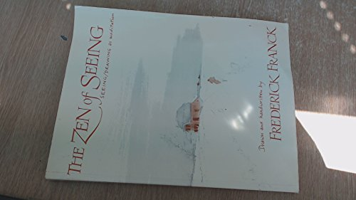 9780394488042: The Zen of Seeing: Seeing/Drawing as Meditation