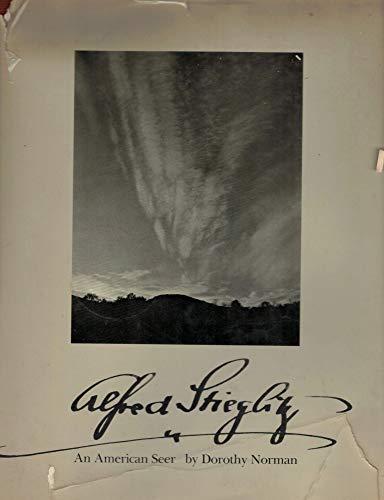 Alfred Stieglitz: an American seer Norman, Dorothy