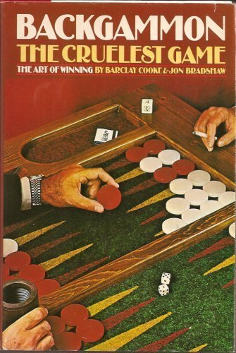 Backgammon: the cruelest game: Cooke, Barclay