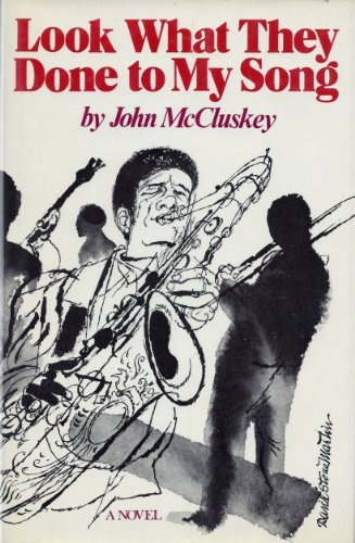Look What They Done to My Song (Fine First Edition): John McCluskey