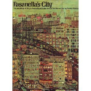 9780394488233: Fasanella's City: The Paintings of Ralph Fasanella with the Story of his Life and art