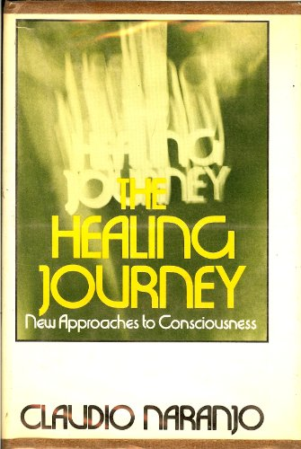 9780394488264: The healing journey: new approaches to consciousness