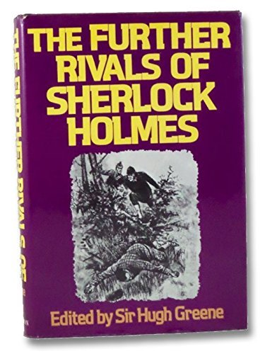 9780394488271: The Further Rivals of Sherlock Holmes