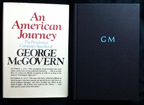 An American Journey: The Presidential Campaign Speeches of George McGovern.