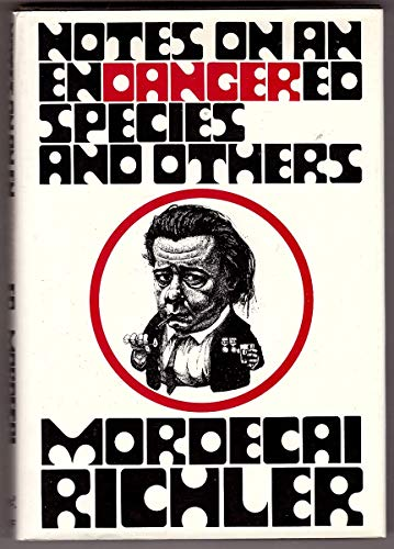 Notes on an Endangered Species (0394489691) by Mordecai Richler