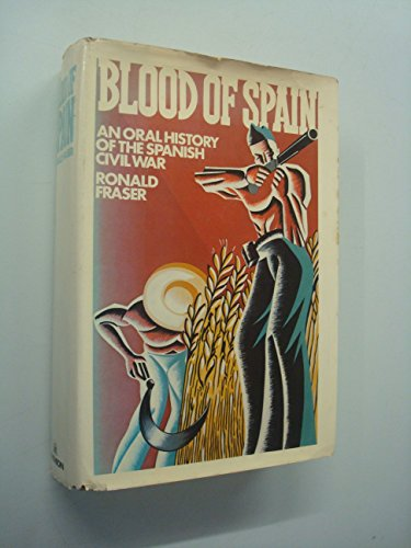 9780394489827: Blood of Spain: An Oral History of the Spanish Civil War