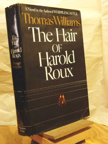 9780394489889: The Hair of Harold Roux