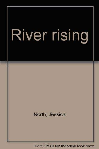 River rising (9780394490014) by North, Jessica