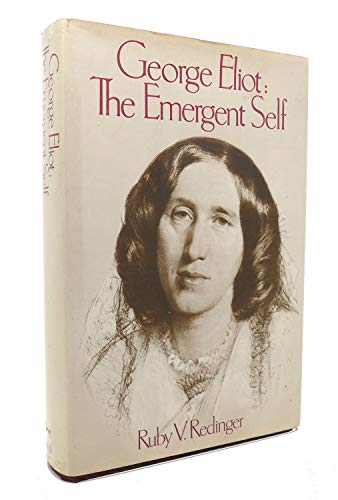 9780394490106: George Eliot: The emergent self