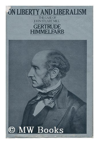 9780394490281: On liberty and liberalism: the case of John Stuart Mill