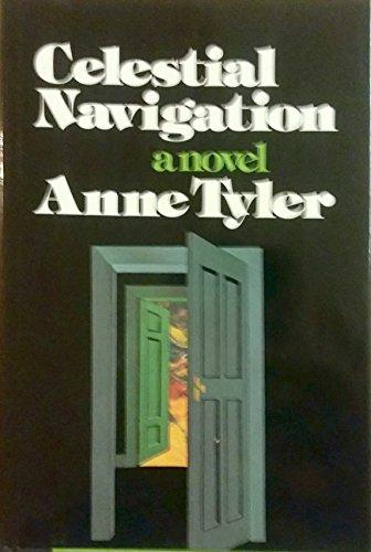Celestial Navigation: Tyler, Anne