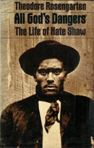 9780394490847: All God's Dangers: The Life of Nate Shaw