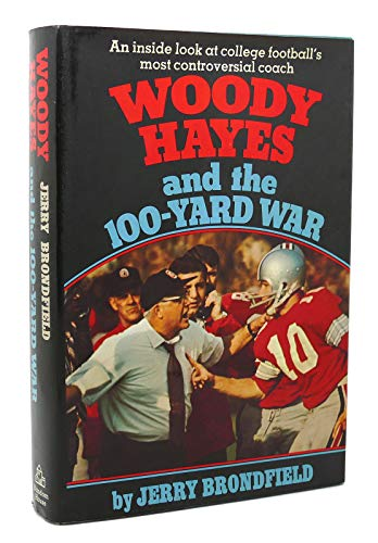 9780394490915: Woody Hayes and the 100-yard war