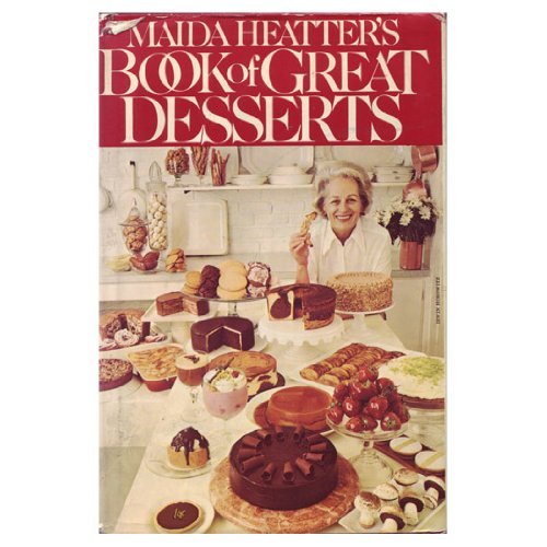 9780394491110: Maida Heatter's Book of Great Desserts