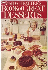 Maida Heatter's Book of Great Desserts---1st Printing: Heatter, Maida
