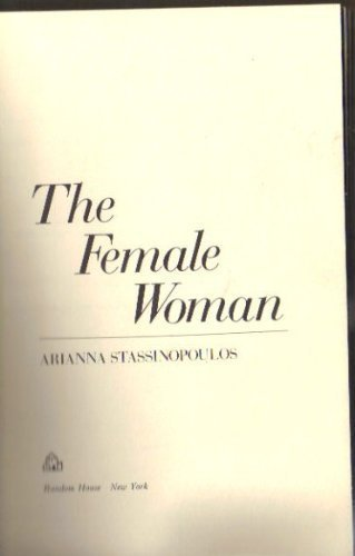 9780394491219: The female woman