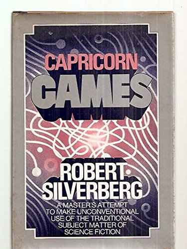 Capricorn Games: Silverberg, Robert
