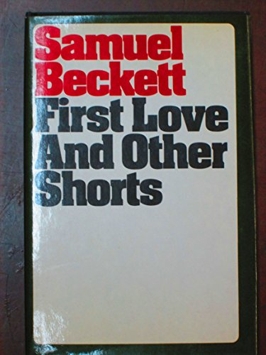 9780394491493: First Love and Other Shorts