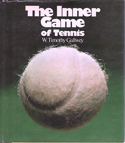 9780394491547: The Inner Game of Tennis