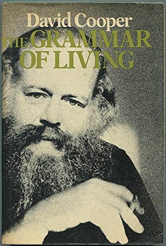 9780394491622: The Grammar of Living