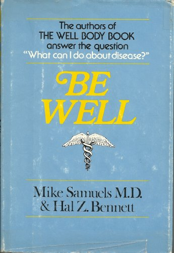 9780394491820: Be Well