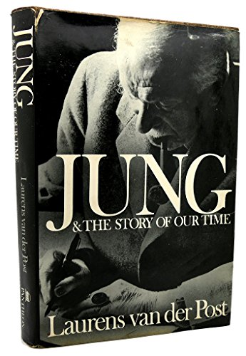 Jung and the Story of Our Time: Laurens van der Post