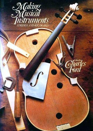 Making Musical Instruments: Strings and Keyboard