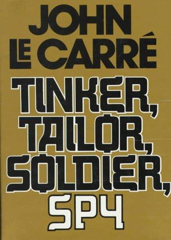 Tinker Tailor Soldier Spy: Le Carre, John LeCarre, John