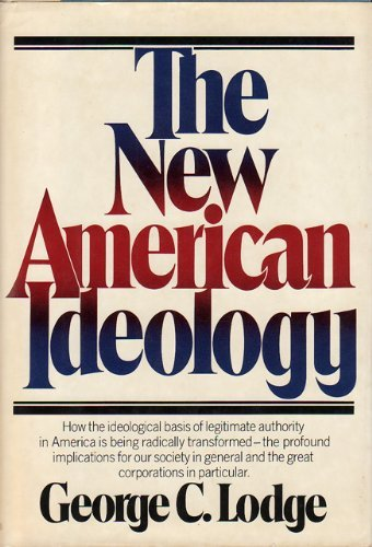 9780394492278: The New American Ideology