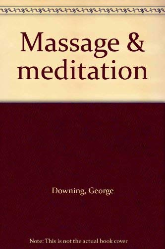 9780394492377: Massage & meditation