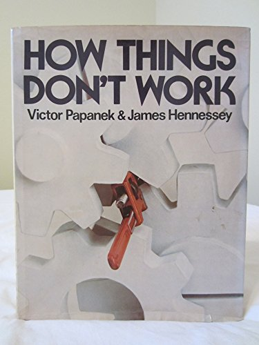 9780394492513: How Things Don't Work