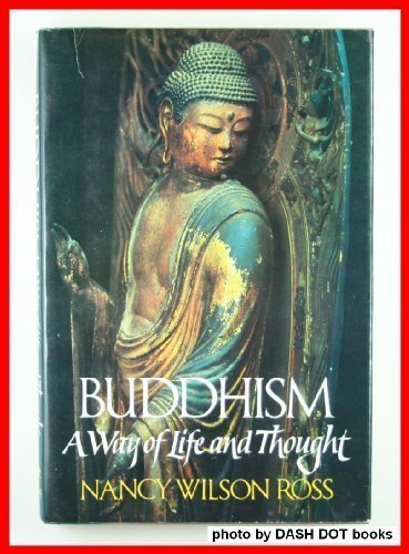 9780394492865: Buddhism: A Way of Life and Thought