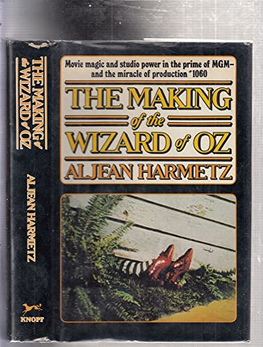 The Making of the Wizard of Oz: Harmetz, Aljean