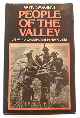 9780394493862: People of the Valley: Life with a Cannibal Tribe in New Guinea