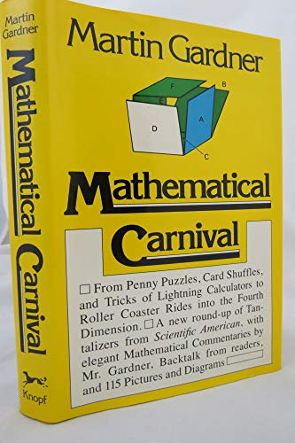 9780394494067: Mathematical Carnival: From Penny Puzzles, Card Shuffles and Tricks of Lightning Calculators to Roller Coaster Rides into the Fourth Dimension