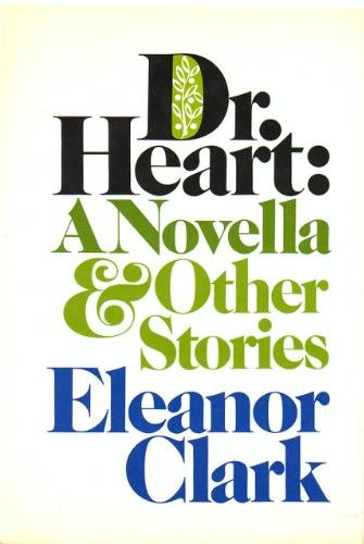 9780394494111: Dr. Heart: A Novella and Other Stories
