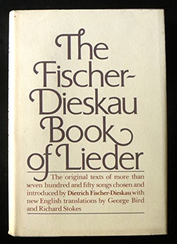 9780394494357: The Fischer-Dieskau Book of Lieder: The Original Texts of over Seven Hundred and Fifty Songs