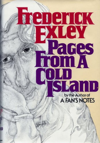 Pages From a Cold Island (0394494407) by Frederick Exley