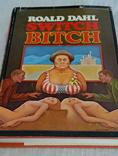9780394494739: Switch Bitch