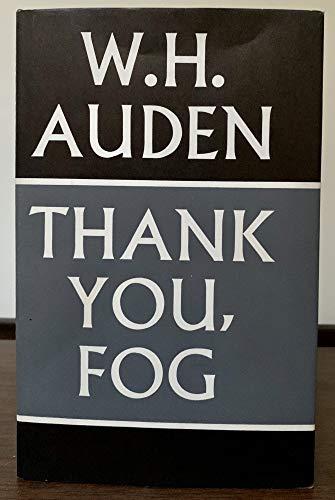 Thank You, Fog: W.H. Auden