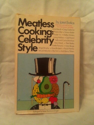 9780394495040: Meatless Cooking: Celebrity Style
