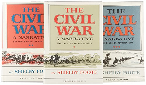 The Civil War: A Narrative (3 Volume HC Set) Fort Sumter to Perryville, Fredericksburg to Meridian,...
