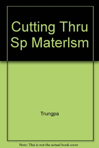 9780394495309: CUTTING THRU SP MATERLSM
