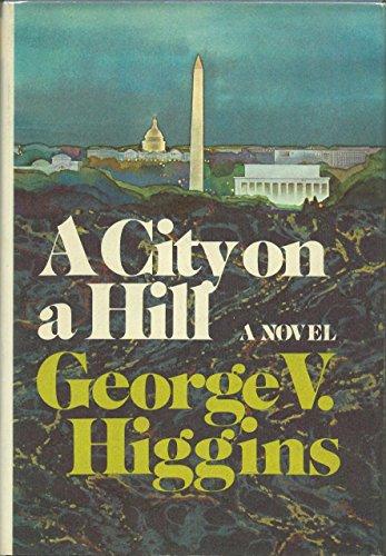 9780394495408: A City on a Hill