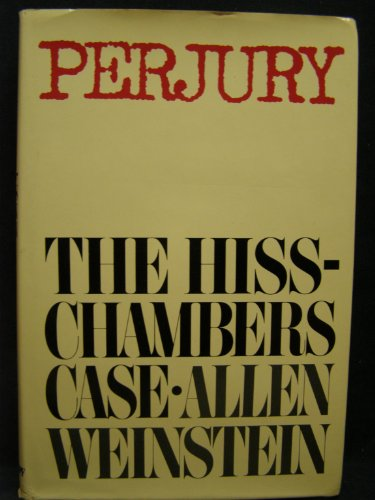 9780394495460: Perjury: The Hiss-Chambers Case