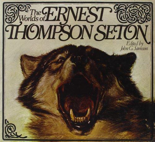 9780394495477: The worlds of Ernest Thompson Seton