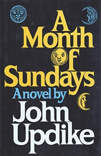 A MONTH OF SUNDAYS: Updike, John.