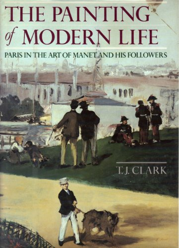 9780394495804: The Painting of Modern Life: Paris in the Art of Manet and His Followers